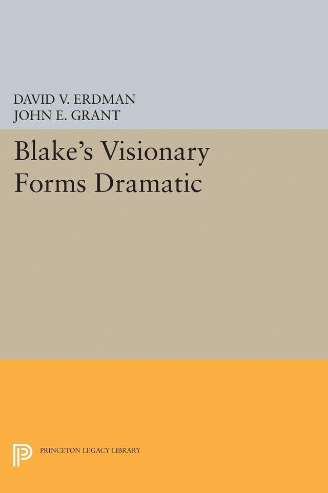 Blake's Visionary Forms Dramatic