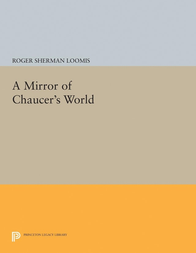 A Mirror of Chaucer's World