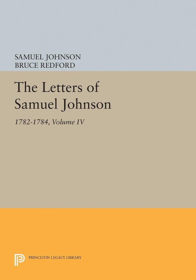 The Letters of Samuel Johnson, Volume IV