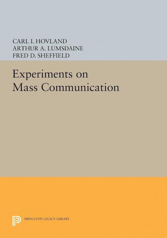 Experiments on Mass Communication