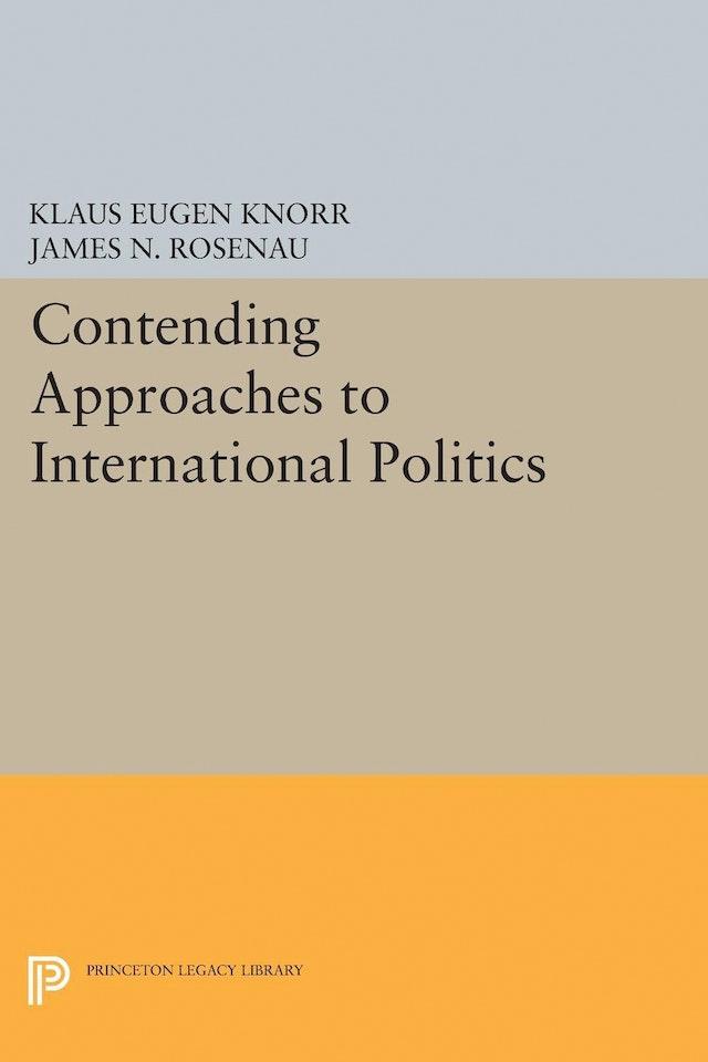 Contending Approaches to International Politics