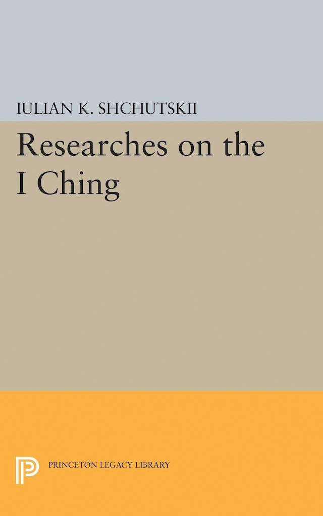 Researches on the <i>I CHING</i>