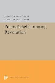 Poland's Self-Limiting Revolution
