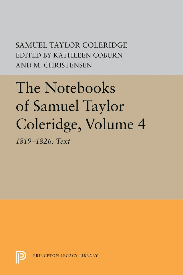 The Notebooks of Samuel Taylor Coleridge, Volume 4