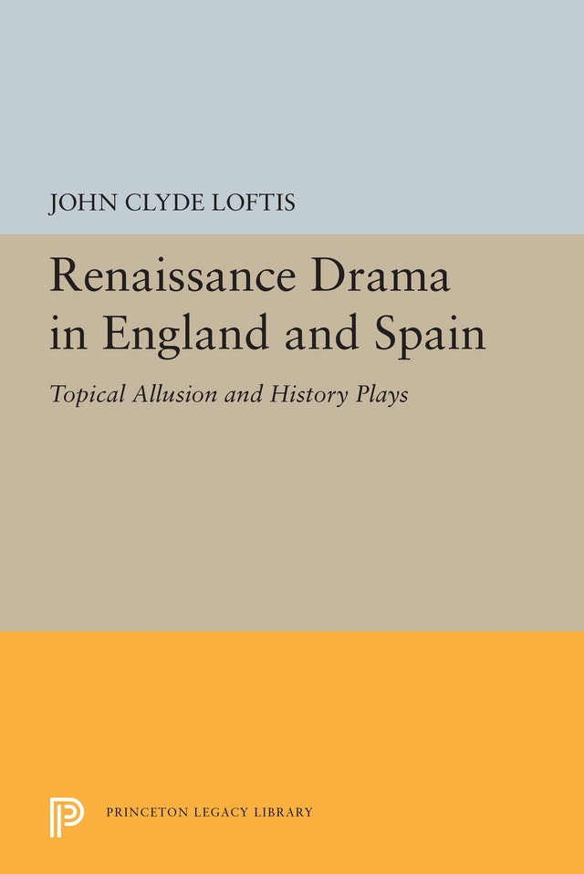 Renaissance Drama in England and Spain