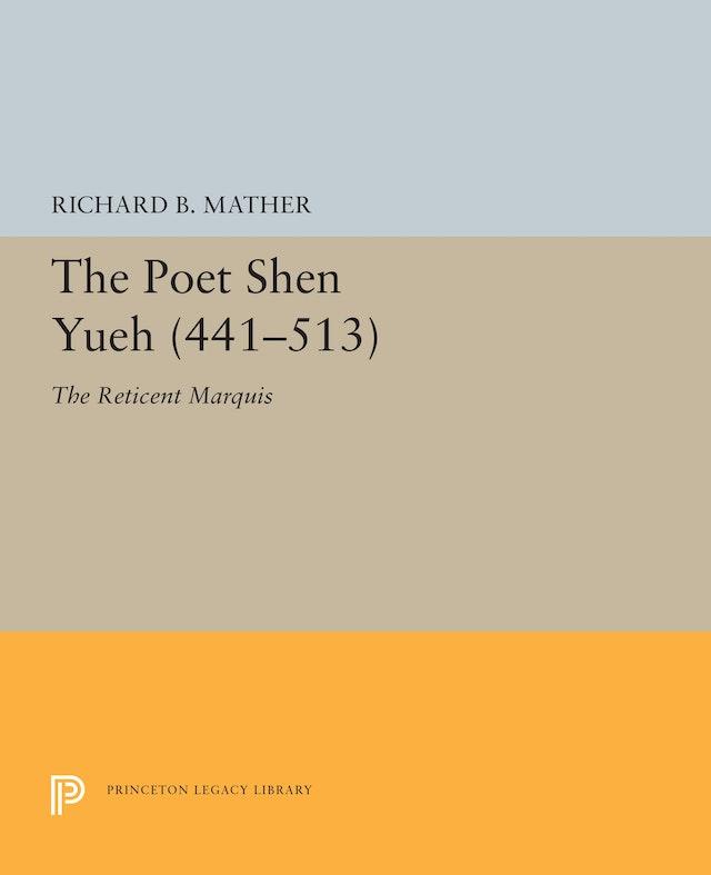 The Poet Shen Yueh (441-513)