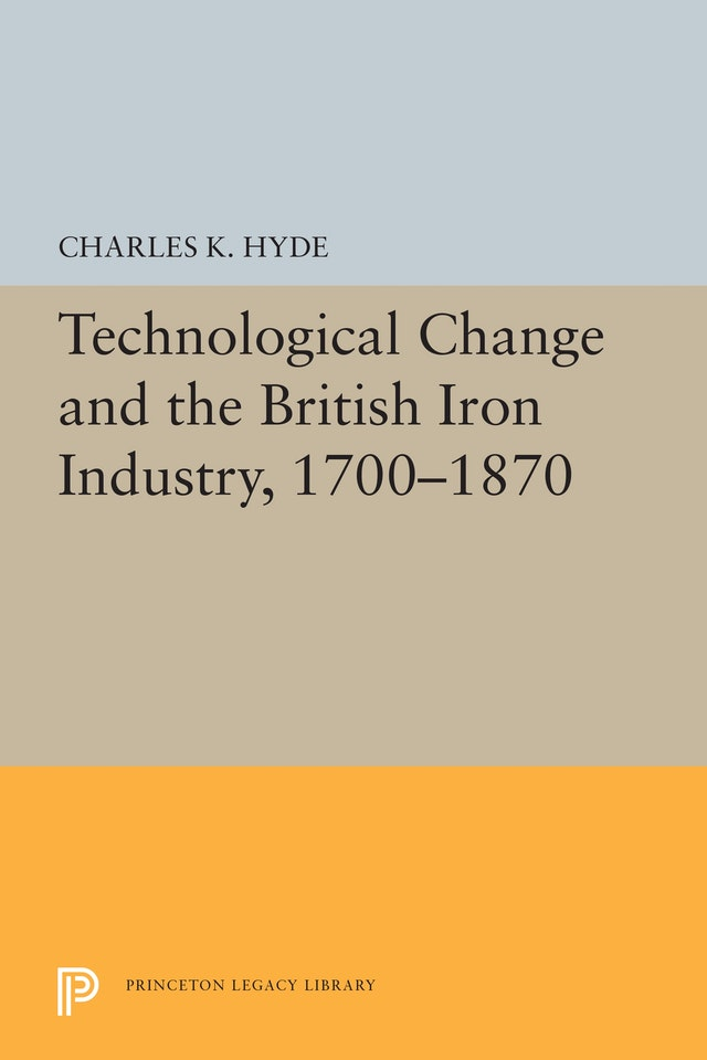 Technological Change and the British Iron Industry, 1700-1870