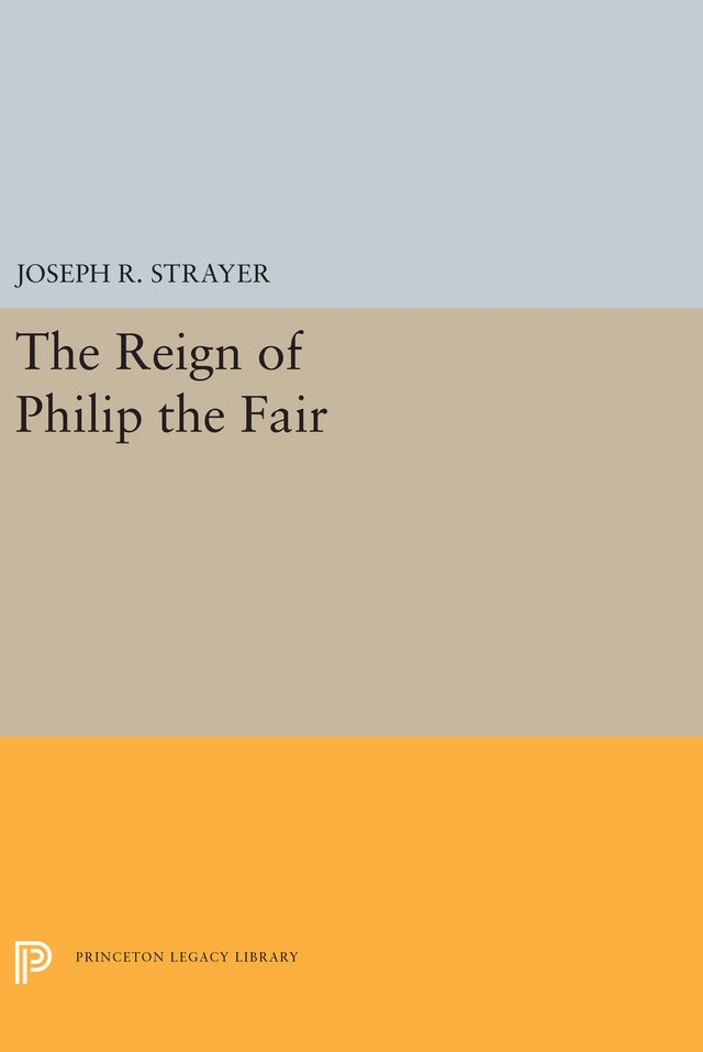 The Reign of Philip the Fair