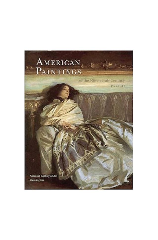 American Paintings of the Nineteenth Century, Part II