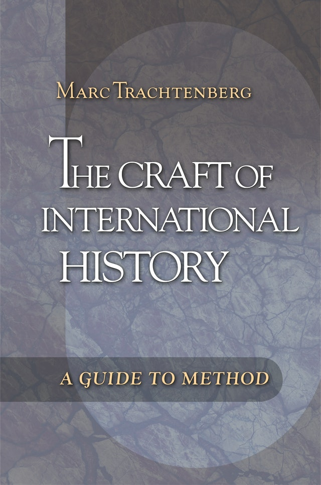 The Craft of International History