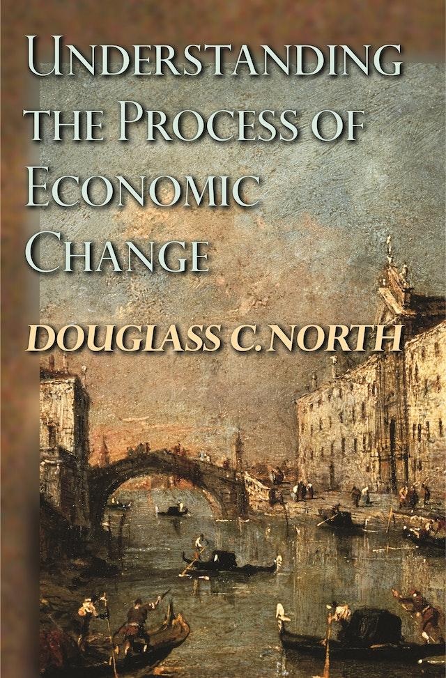 Understanding the Process of Economic Change