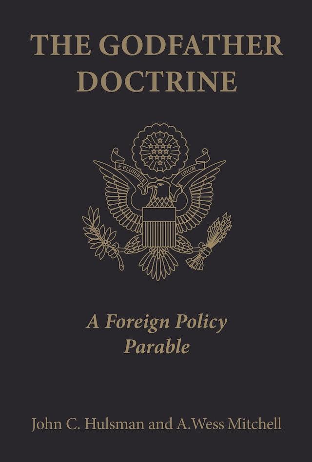 The Godfather Doctrine