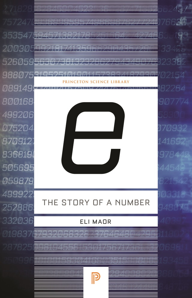 <i>e:</i> The Story of a Number