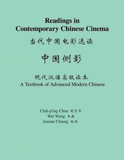 Readings in Contemporary Chinese Cinema