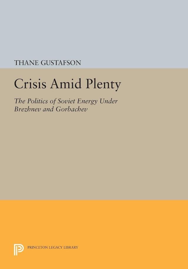 Crisis amid Plenty