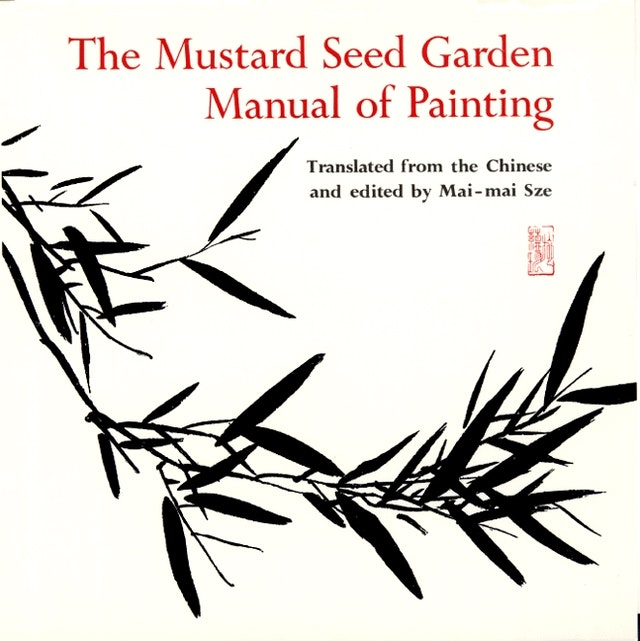 The Mustard Seed Garden Manual of Painting