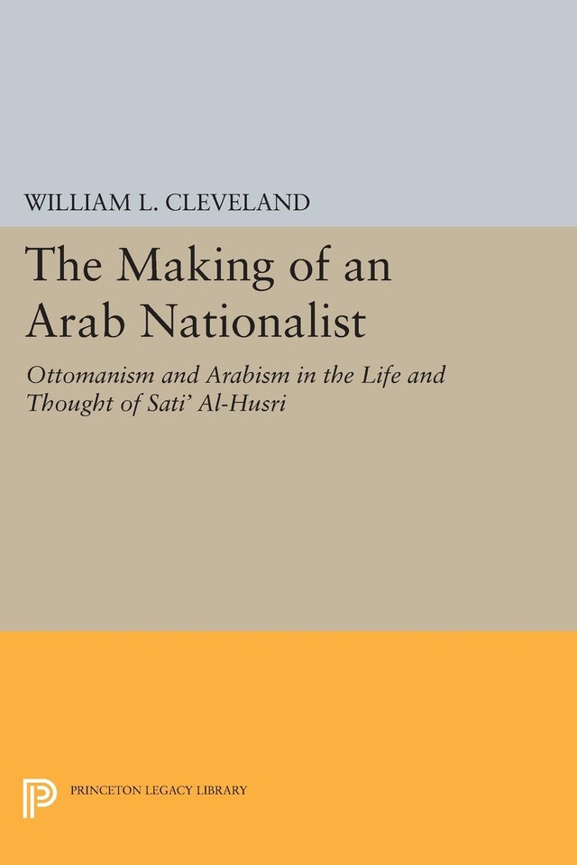 The Making of an Arab Nationalist