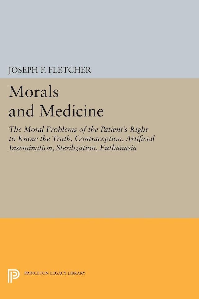 Morals and Medicine