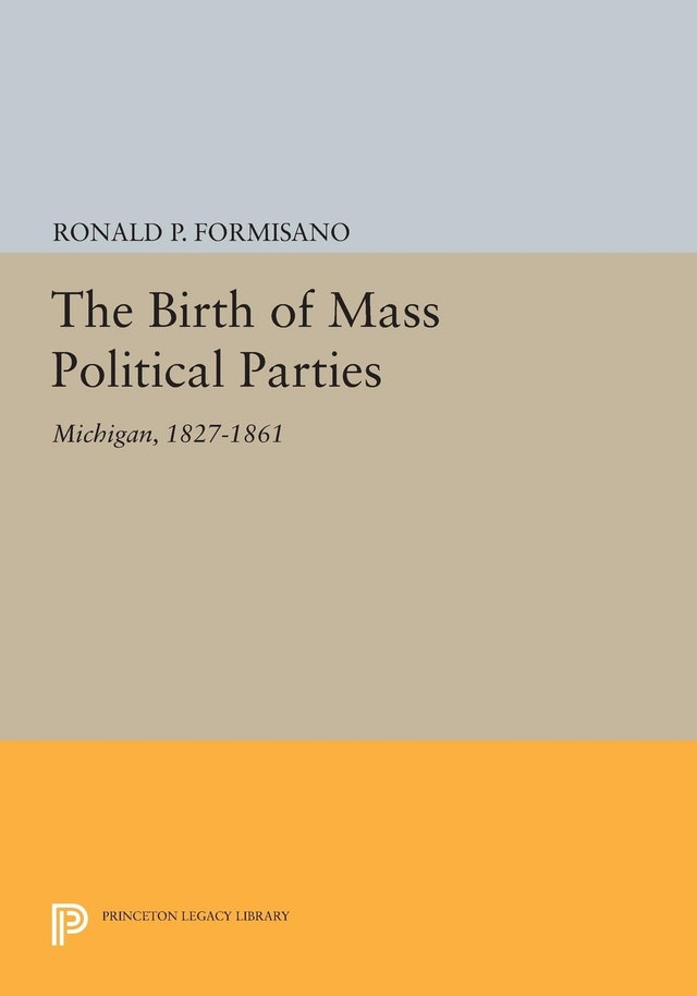 The Birth of Mass Political Parties