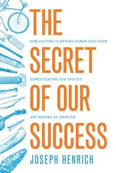 The Secret of Our Success