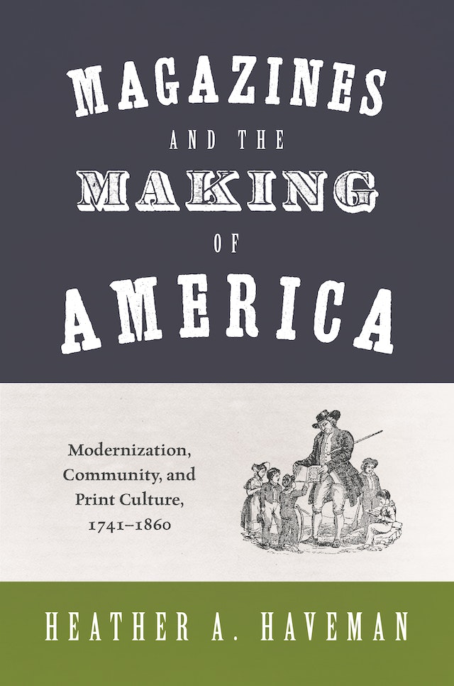 Magazines and the Making of America