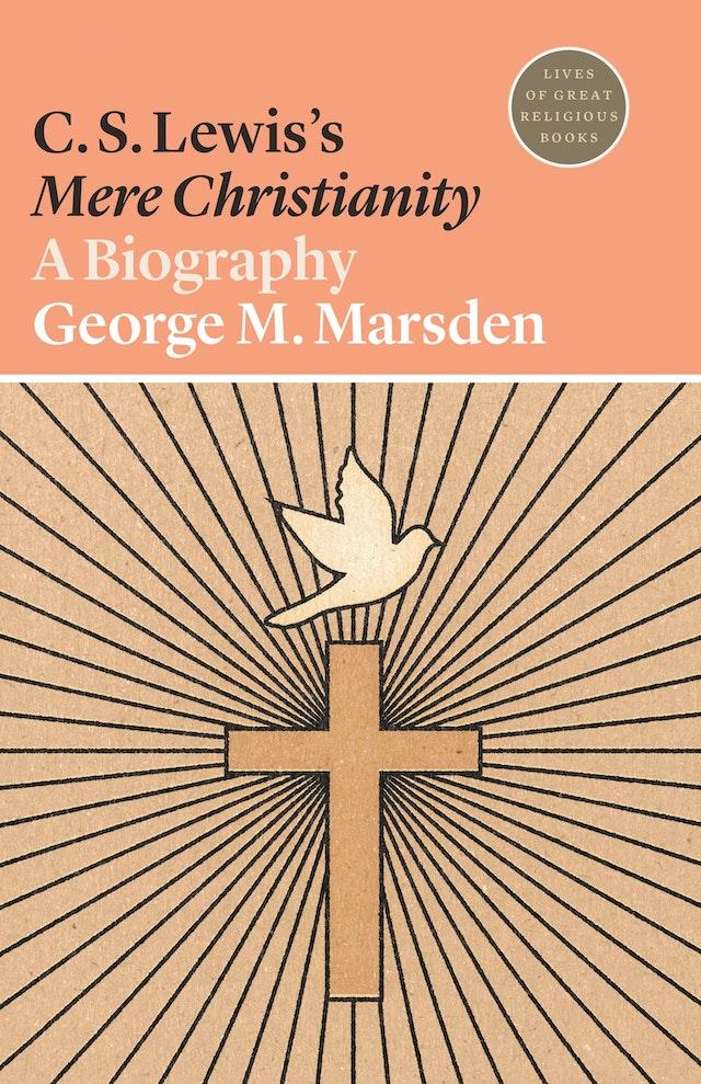 C. S. Lewis's <i>Mere Christianity</i>