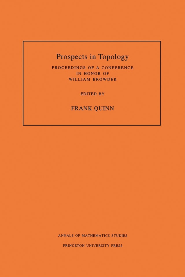 Prospects in Topology (AM-138), Volume 138