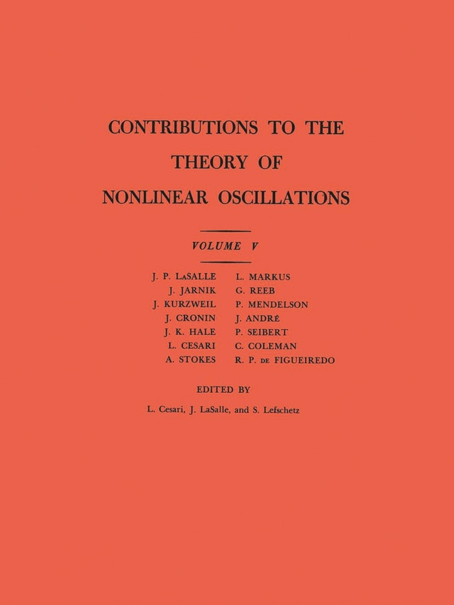 Contributions to the Theory of Nonlinear Oscillations (AM-45), Volume V