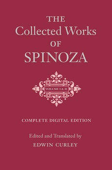 The Collected Works of Spinoza, Volumes I and II