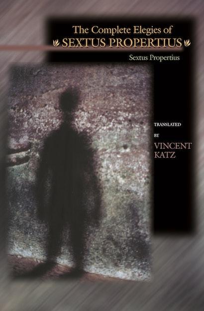 The Complete Elegies of Sextus Propertius