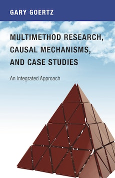 Multimethod Research, Causal Mechanisms, and Case Studies