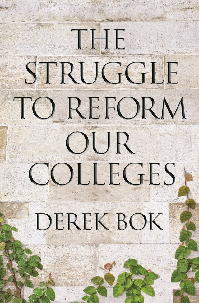 The Struggle to Reform Our Colleges