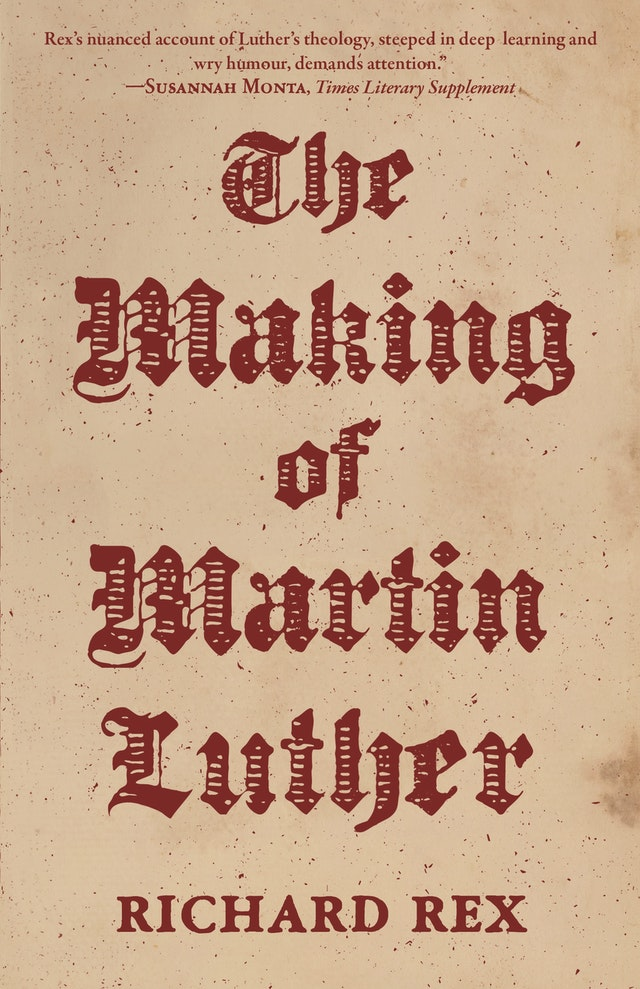 The Making of Martin Luther
