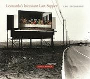 Leonardo's Incessant Last Supper