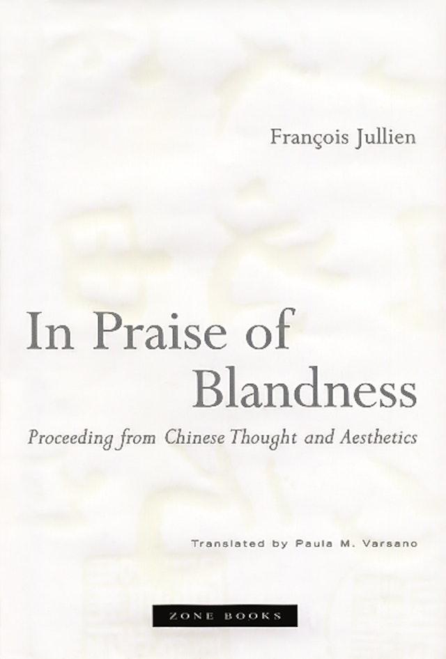 In Praise of Blandness