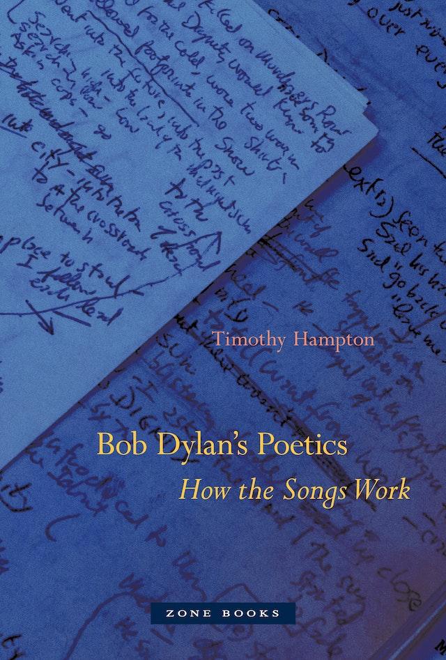 Bob Dylan's Poetics